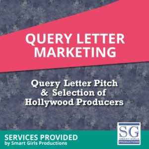 Query letter mailings smart girls productions if you have a completed screenplay you have spent countless hours writing it and getting it to the stage its now at you may have already gone through spiritdancerdesigns Image collections